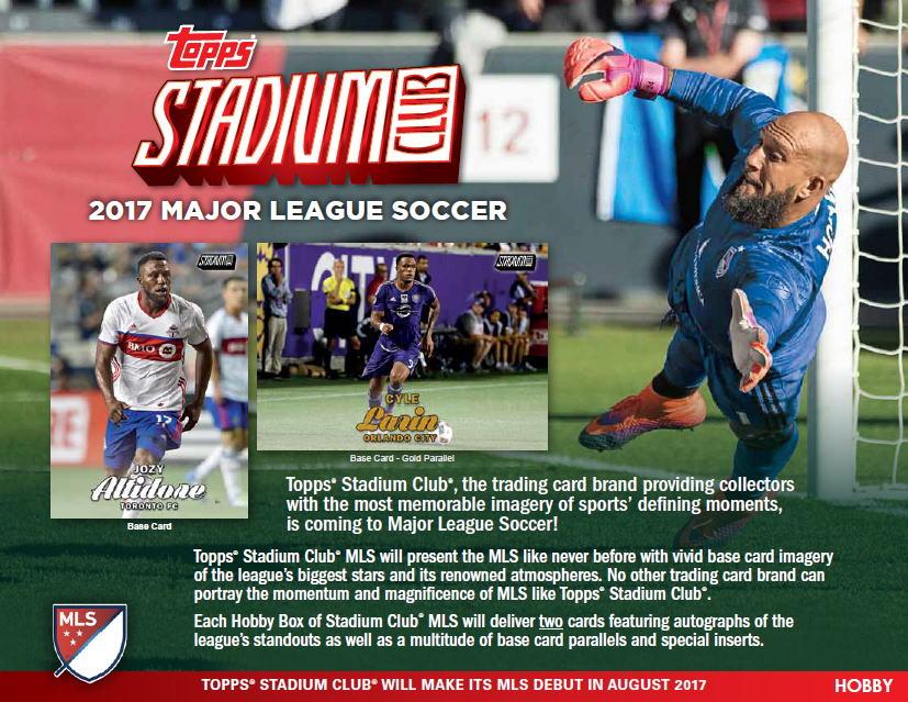 (予約)サッカーカード 2017 Topps Stadium Club MLS Soccer 9/15入荷予定!