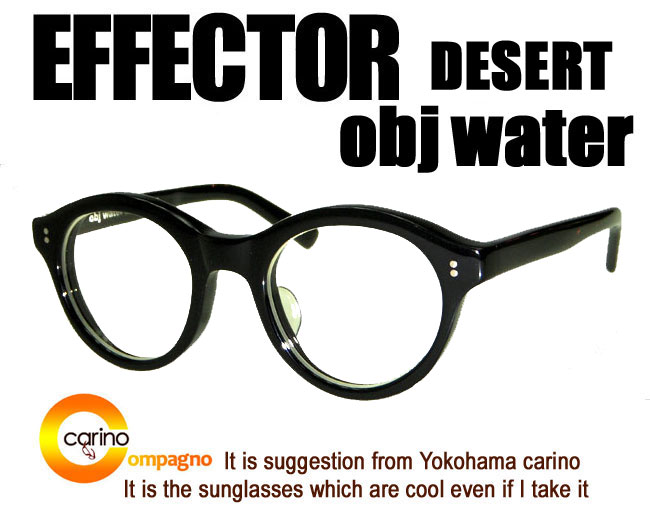 EFFECTOR×obj waterDESERT 안경