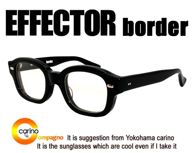 EFFECTOR border effects spectacles glasses border