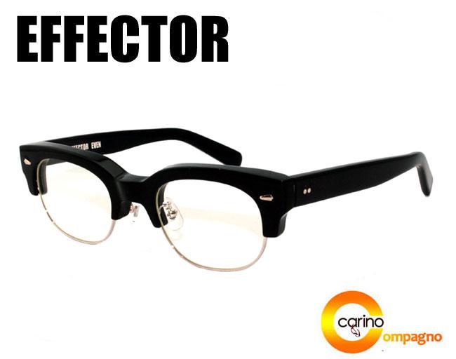 EFFECTOR EVEN【送料無料】エフェクター 眼鏡 メガネ イーブン