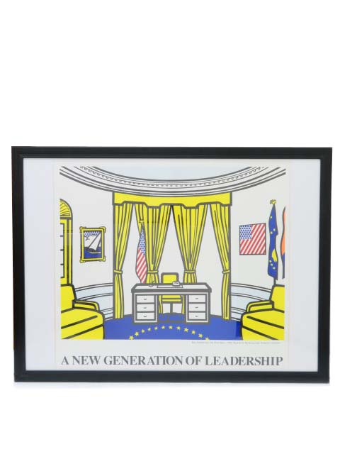ロイ・リキテンシュタイン 『A New Generation of Leadership』(The Oval Office Poster) A1【中古】