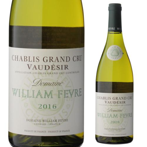 シャブリ グランクリュ ヴォーデジール 2016 ウィリアム フェーヴル 750mlフェーブル フランス ブルゴーニュ 特級 白ワイン 虎