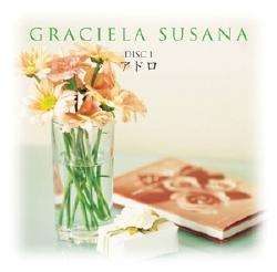 アルゼンチン 天使の歌声~グラシェラ・スサーナ~(CD)
