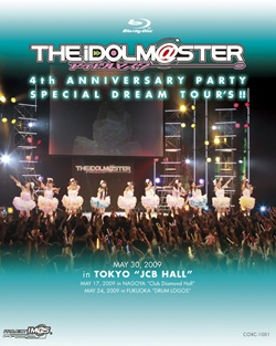 THE IDOLM@STER 4th ANNIVERSARY PARTY SPECIAL DREAM TOUR'S!!」(Blu-ray)COXC-1001