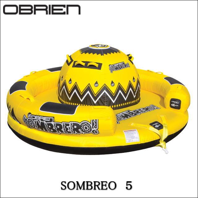 37349《送料無料》5人乗り【OBRIEN・オブライエン】引っ張り物・SOMBRERO! ソンブレロ(TOWINGTUBE・トーイングチューブ) セール
