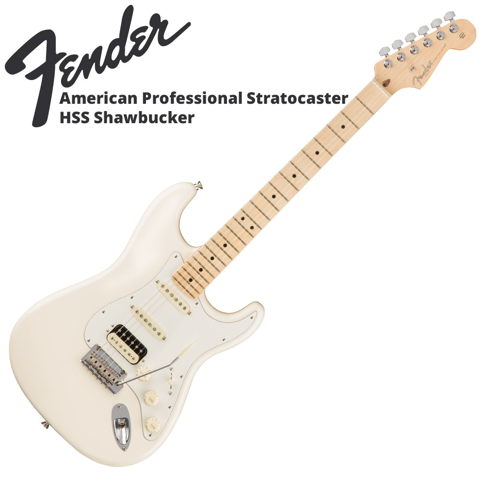 Fender American Professional Stratocaster HSS Shawbucker OWT MN エレキギター