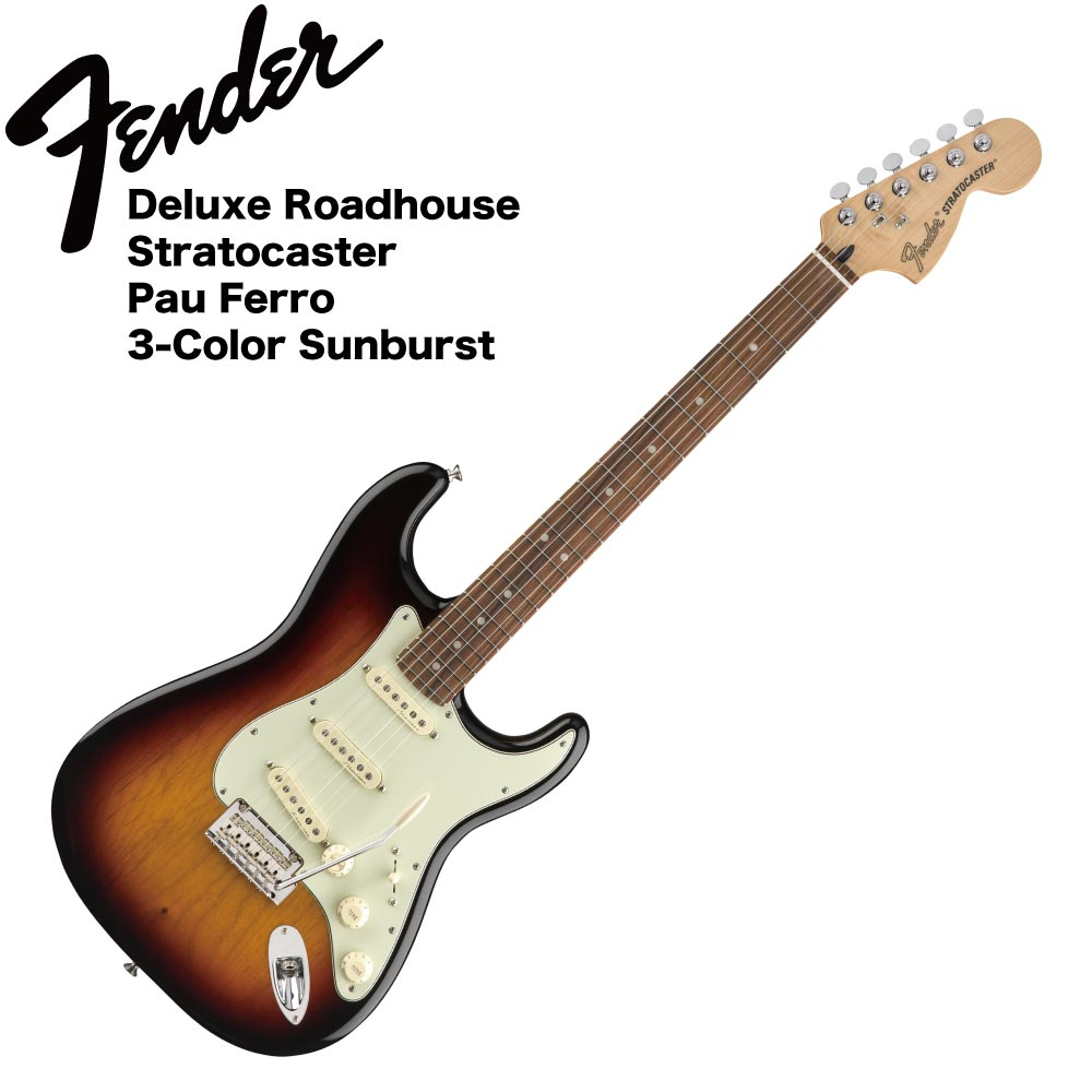 Fender Deluxe Roadhouse Stratocaster PF 3TSB エレキギター