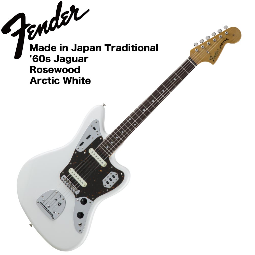 Fender Made in Japan Traditional '60s Jaguar AWT エレキギター