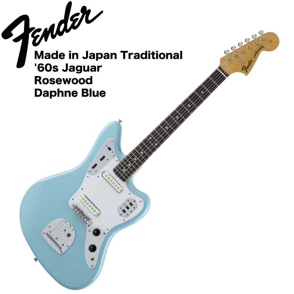 Fender Made in Japan Traditional '60s Jaguar SNB エレキギター