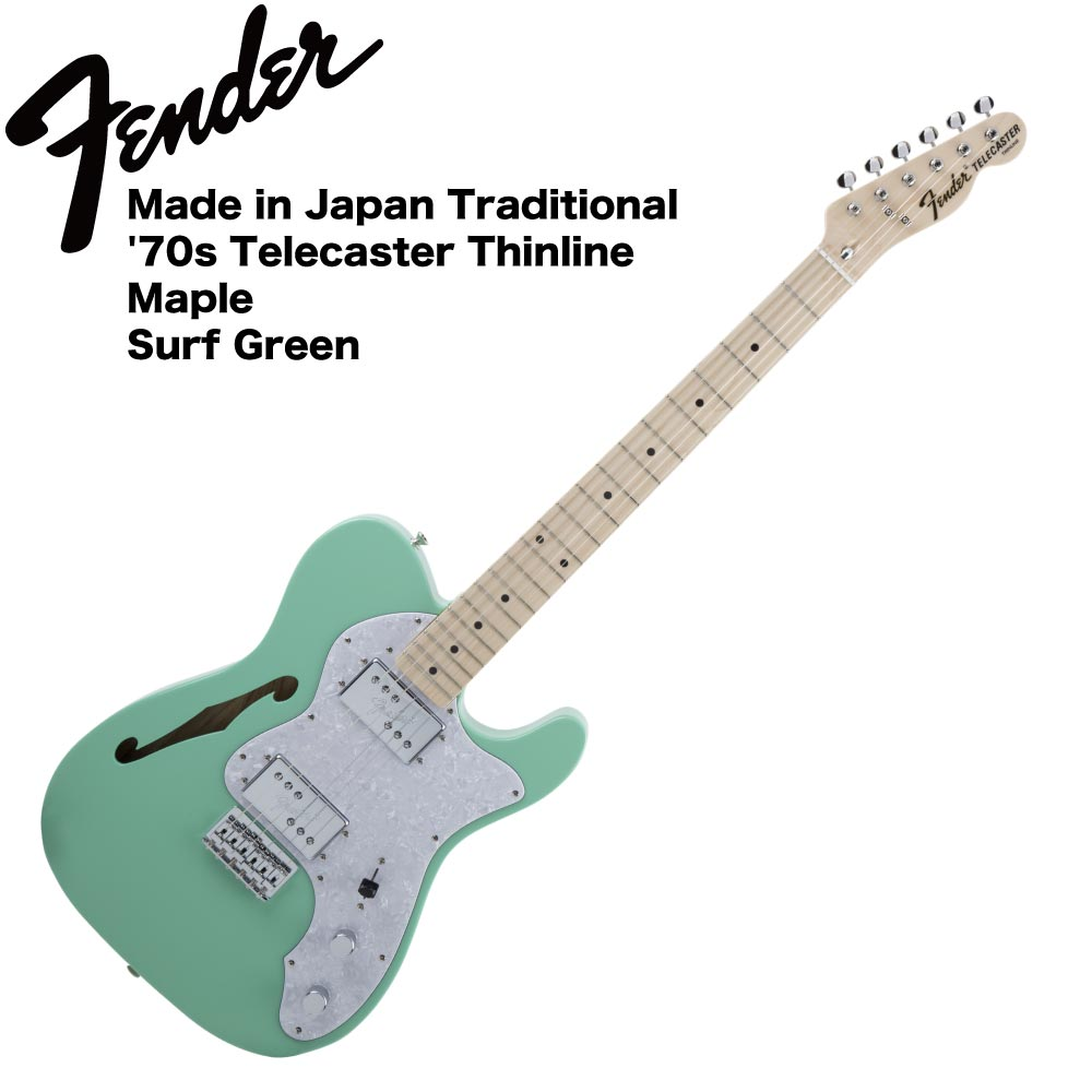 Fender Made in Japan Traditional '70s Telecaster Thinline SFG エレキギター