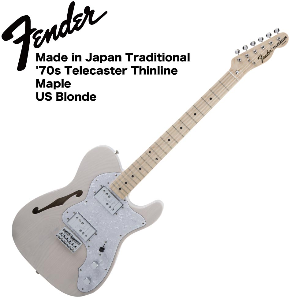 Fender Made in Japan Traditional '70s Telecaster Thinline USB エレキギター