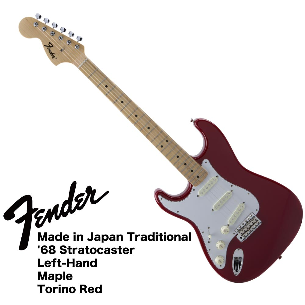 Fender Made in Japan Traditional '68 Stratocaster Left-Hand TOR レフティ エレキギター