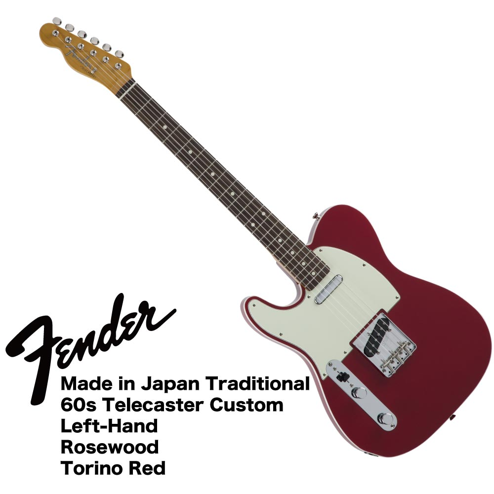 Fender Made in Japan Traditional 60s Telecaster Custom Left-Hand TOR レフティ エレキギター