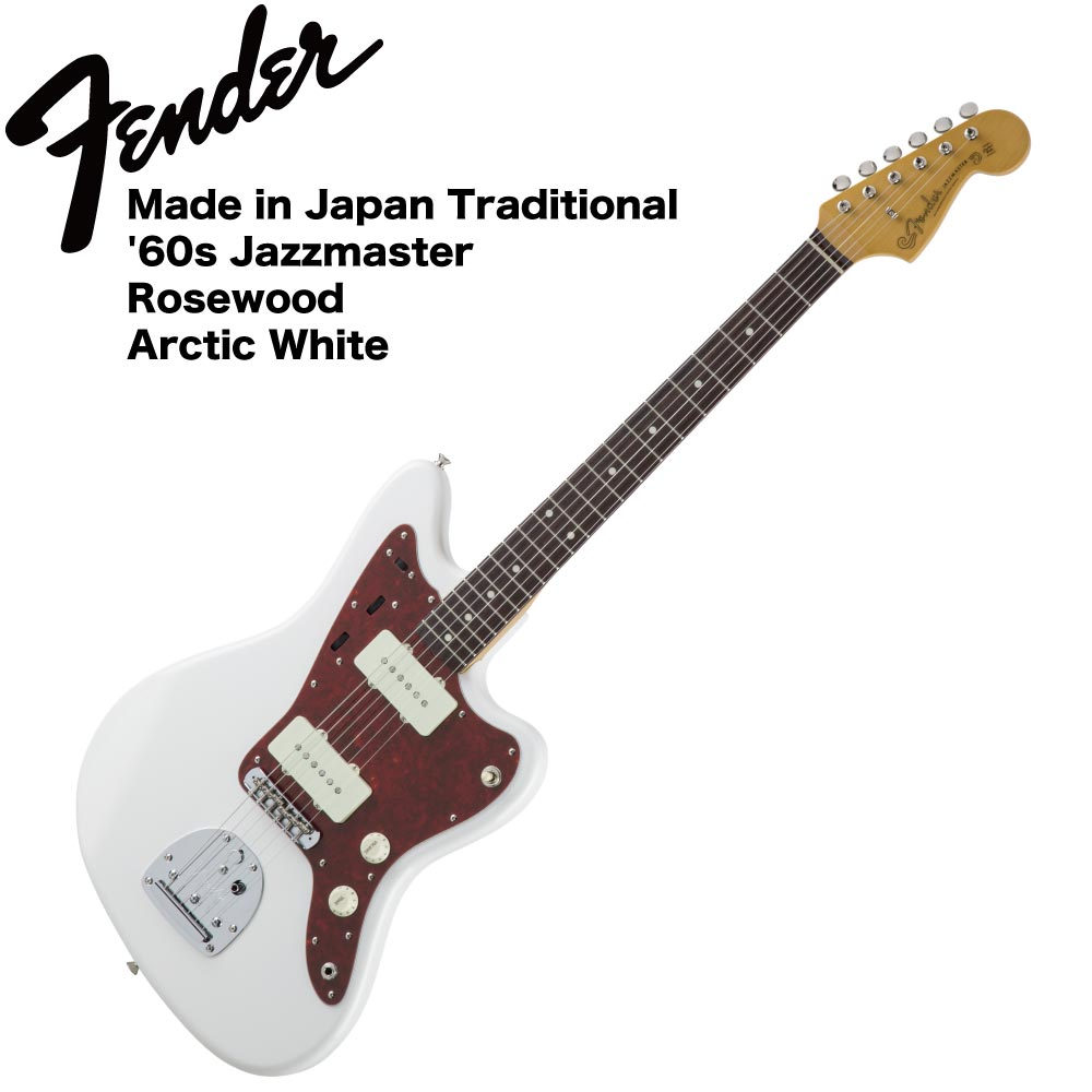 Fender Made in Japan Traditional '60s Jazzmaster AWT エレキギター