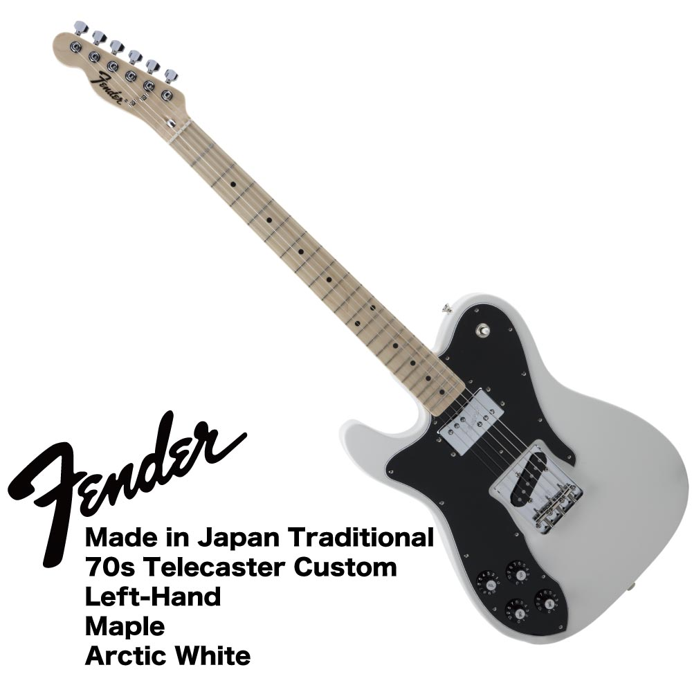 Fender Made in Japan Traditional 70s Telecaster Custom Left-Hand AWT レフティ エレキギター
