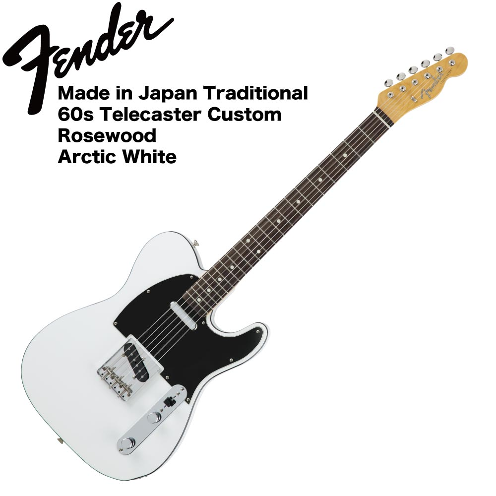 Fender Made in Japan Traditional 60s Telecaster Custom AWT エレキギター