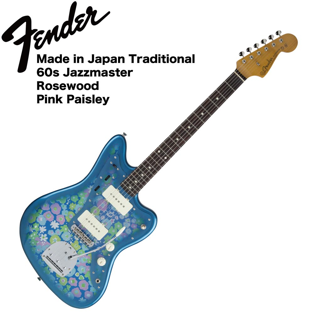 Fender Made in Japan Traditional 60s Jazzmaster BL FLWR エレキギター
