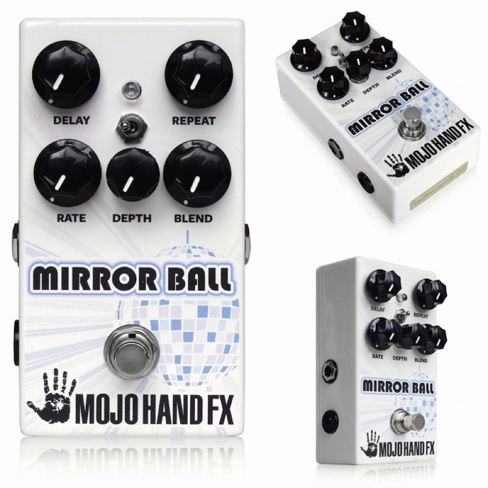 Mojo Hand FX Mirrorball ディレイ