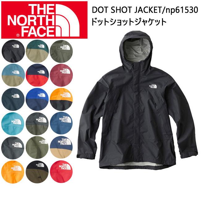 即日発送 【ノースフェイス/THE NORTH FACE】 メンズジャケット /ドットショットジャケット DOT SHOT JACKET np61530【NF-OUTER】 お買い得