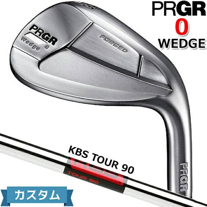 【カスタム対応】 【2020年モデル】【プロギア】 PRGR 0 Wedgeプロギア ゼロ ウェッジ48/50/52/56/58KBS TOUR 90 スチールシャフト【PRGR】【日本正規品】【送料無料】