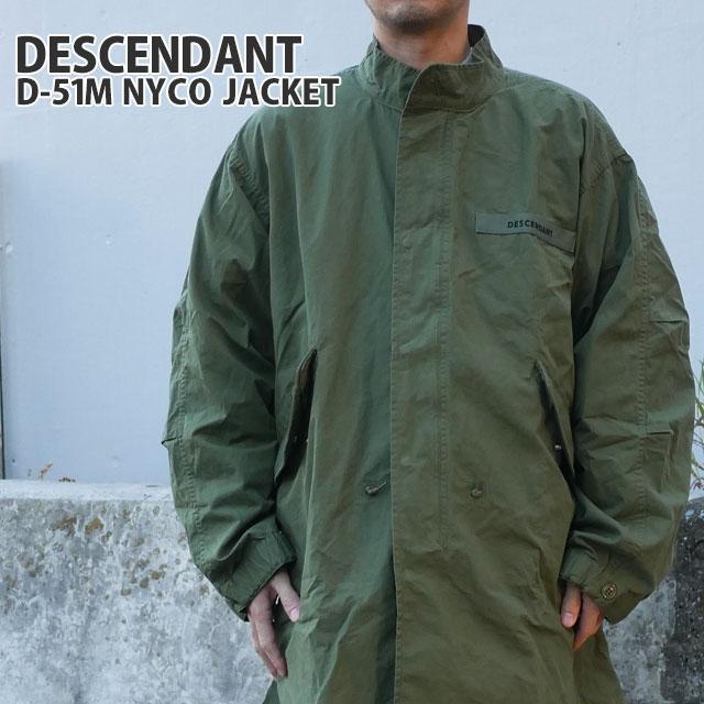 新品 ディセンダント DESCENDANT 20SS D-51M NYCO JACKET ジャケット OLIVE DRAB オリーブドラブ メンズ 新作 2020SS 201BRDS-JKM02