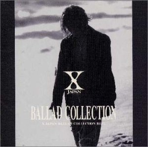BALLAD COLLECTION X JAPAN  CD
