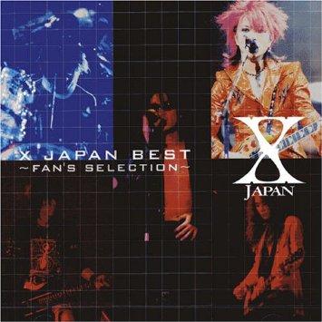 X JAPAN BEST~FAN'S SELECTION CD