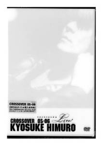 KYOSUKE HIMURO COUNTDOWN LIVE CROSSOVER 05-06 1st STAGE/2nd STAGE [DVD] 氷室京介 新品