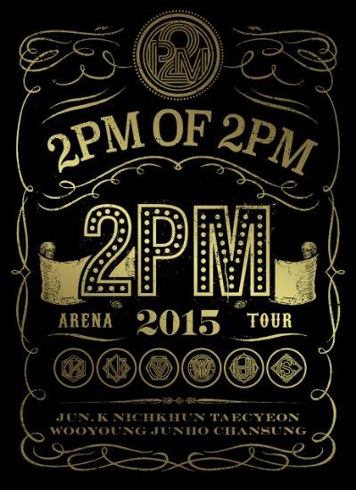 2PM ARENA TOUR 2015 2PM OF 2PM(初回生産限定盤) [DVD] 新品 マルチレンズクリーナー付き