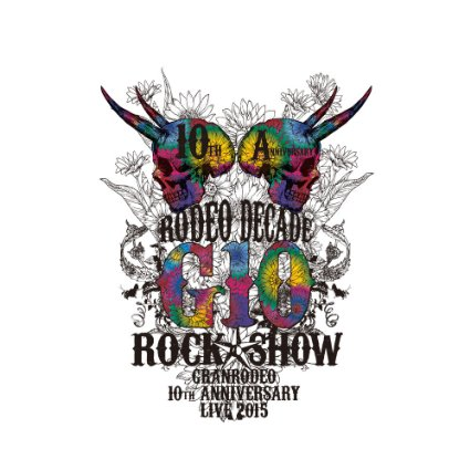 【Amazon.co.jp限定】GRANRODEO 10th ANNIVERSARY LIVE 2015 G10 ROCK☆SHOW -RODEO DECADE- BD (L判ブロマイド2枚セット付) [Blu-ray] 新品