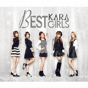 BEST GIRLS(初回限定盤A)(2CD+2DVD+グッズ) CD+DVD, Limited Edition KARA 新品