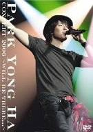 CONCERT 2006 ~WILL BE THERE...~ [DVD] パク・ヨンハ 新品