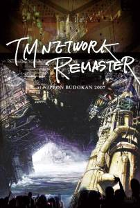 TM NETWORK -REMASTER- at NIPPON BUDOKAN 2007 [DVD] 新品