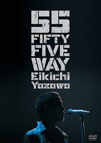 FIFTY FIVE WAY (初回限定版) [DVD] 矢沢永吉 新品