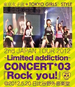 2nd JAPAN TOUR 2012~Limited addiction~ CONCERT*03『Rock you!』@2012.5.20 日比谷野外音楽堂 (初回生産限定) (Blu-ray Disc+DVD) 東京女子流  新品