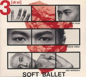 3(drai)+3 SOFT BALLET  CD 新品