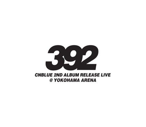 CNBLUE 2nd Album Release Live ~392~ @ YOKOHAMA ARENA [DVD] 新品 マルチレンズクリーナー付き