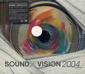 Sound × Vision 2004 [DVD]