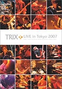 TRIX LIVE in Tokyo 2007 [DVD] マルチレンズクリーナー付き 新品