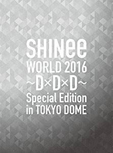 【早期購入特典あり】SHINee WORLD 2016~D×D×D~ Special Edition in TOKYO DOME(初回限定盤)(ワイド・ポストカードセット2枚組付き) [Blu-ray] 新品