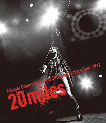 Takashi Utsunomiya Solo 20th Anniversary Tour 2012 20miles(Blu-ray Disc) 宇都宮隆 新品 マルチレンズクリーナー付き