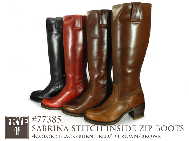 FRYE SABRINA STITCH INSIDE ZIP BOOTS 77385BROWN・D.BROWN・BURNT RED・BLACK フライ サブリナステッチインサイドジップ 77385