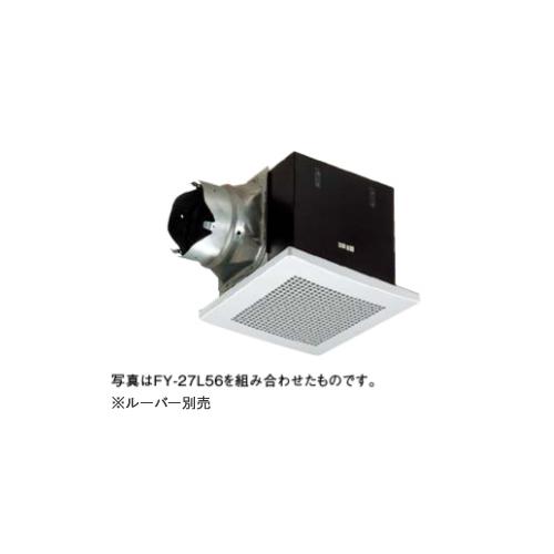 パナソニック 天井埋込形換気扇 【FY-27BK7】排気 低騒音・大風量形 鋼板製本体 ルーバー別売タイプ