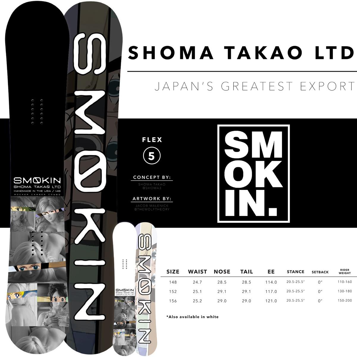 17-18 SMOKIN SHOMA TAKAO LTD/17-18 スモーキン ショウマ タカオ LTD/SMOKIN スノーボード/スモーキン スノーボード/SMOKIN/148/152/高尾翔馬 シグネチャーモデル/SHOMA TAKAO PRO MODEL/2017-2018
