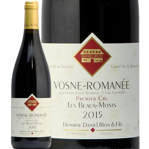 ヴォーヌ ロマネ プルミエ クリュ ボー モン 2015 ダニエル リオン Vosne Romanee 1er Beaux Monts Daniel Rion 赤ワイン フランス ブルゴーニュ 即日出荷 フィラディス
