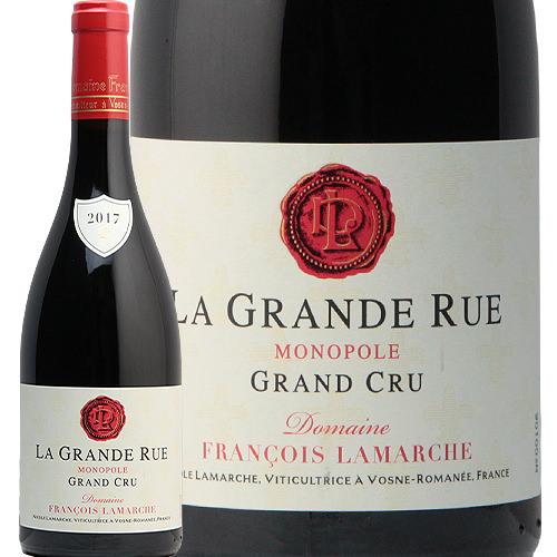 ラ グランド リュ グラン クリュ 2017 フランソワ ラマルシュ La Grande Rue Grand Cru Francois Lamarche 赤ワイン フランス ブルゴーニュ 女性生産者 ラックコーポレーション