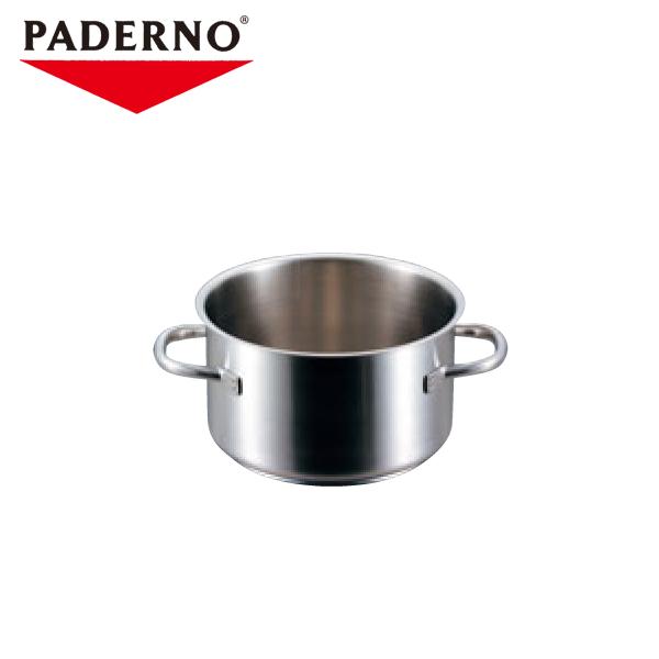 パデルノ:半寸胴鍋 1007(蓋無) 6266900