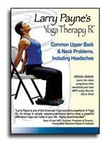 中古 Larry Payne's Yoga 商舗 Therapy Rx: Back Problems Common Upper 卸売り Neck