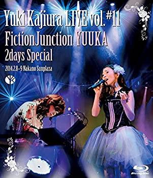中古 Yuki Kajiura LIVE vol.#11 FictionJunction Blu-ray 品質保証 Special YUUKA 商品追加値下げ在庫復活 2014.02.08~09 中野サンプラザ 2days