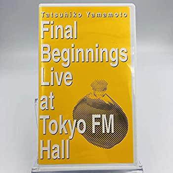 中古 山本達彦 送料無料お手入れ要らず Final Beginnings Live Hall お気に入 FM at Tokyo VHS